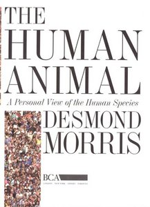 The Human Animal: A Personal View of the Human Species free download