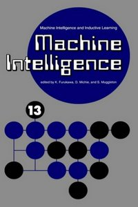 Machine Intelligence 13: Machine Intelligence and Inductive Learning free download