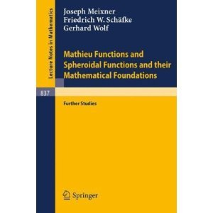 Mathieu Functions and Spheroidal Functions and their Mathematical Foundations free download