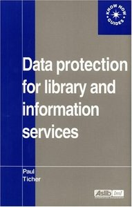 Data Protection for Library and Information Services free download