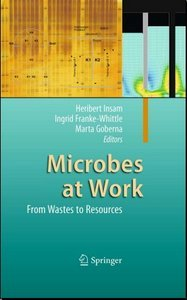 Microbes at Work: From Wastes to Resources free download