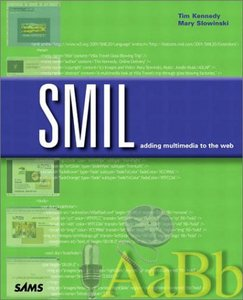 SMIL: Adding Multimedia to the Web free download