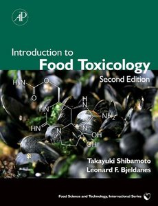 Introduction to Food Toxicology, Second Edition (Food Science and Technology) free download