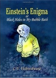 Einstein's Enigma or Black Holes in My Bubble Bath free download