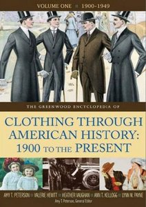 The Greenwood Encyclopedia of Clothing through American History, 1900 to the Present: Volume 1, 1900-1949 free download