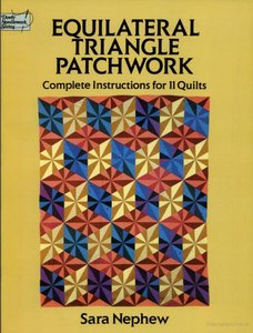 Equilateral Triangle Patchwork: Complete Instructions for 11 Quilts free download