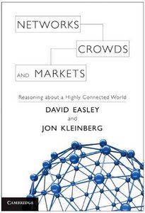 Networks, Crowds, and Markets: Reasoning About a Highly Connected World free download