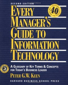 Every Manager's Guide to Information Technology: A Glossary of Key Terms and Concepts for Today's Business Leader free download