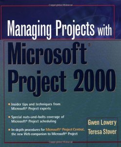 Managing Projects With Microsoft Project 2000 free download