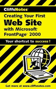 Creating Your First Web Site with Frontpage 2000 free download