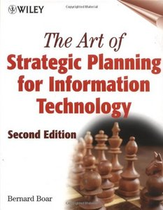 The Art of Strategic Planning for Information Technology free download