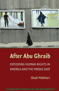Shadi Mokhtari - After Abu Ghraib: Exploring Human Rights in America and the Middle East free download