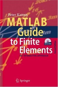 MATLAB Guide to Finite Elements: An Interactive Approach free download