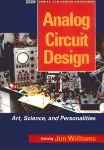 Analog Circuit Design: Art, Science and Personalities free download