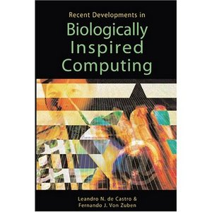 Recent Developments in Biologically Inspired Computing free download