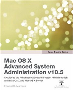 Mac OS X Advanced System Administration v10.5 free download