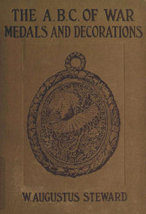 The A.B.C. of war medals and decorations free download