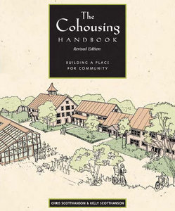 The Cohousing Handbook: Building a Place for Community free download