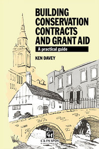 Building Conservation Contracts and Grant Aid: A practical guide free download
