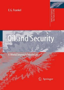 Oil and Security: A World beyond Petroleum free download