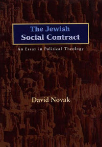 David Novak - The Jewish Social Contract: An Essay in Political Theology free download