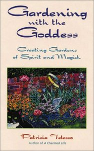 Gardening With the Goddess: Creating Gardens of Spirit and Magick free download