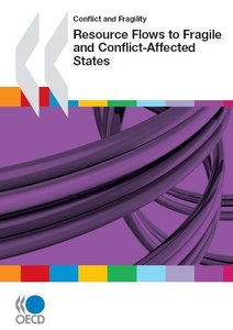 Conflict and Fragility : Resource Flows to Fragile and Conflict-Affected States free download