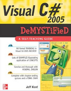 Visual C# 2005 Demystified free download