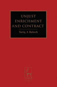 Tariq A. Baloch - Unjust Enrichment and Contract free download