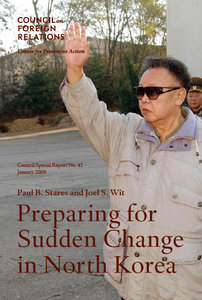 Paul B. Stares, Joel S. Wit - Preparing for Sudden Change in North Korea free download