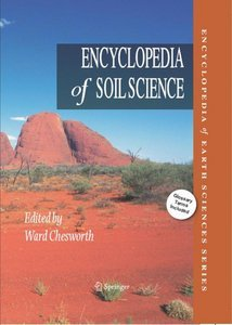 Encyclopedia of Soil Science (Encyclopedia of Earth Sciences Series) free download