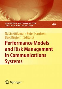 Performance Models and Risk Management in Communications Systems free download