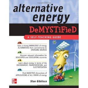 Stan Gibilisco, Alternative Energy Demystified free download