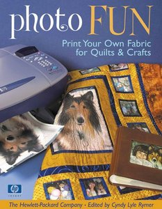 Photo Fun: Print Your Own Fabric for Quiltsamp; Crafts free download