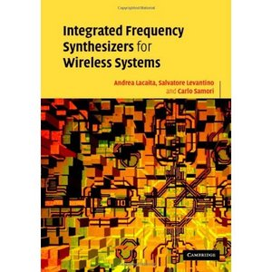 Integrated Frequency Synthesizers for Wireless Systems free download