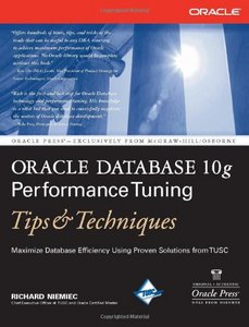 Oracle Database 10g Performance Tuning Tipsamp; Techniques free download