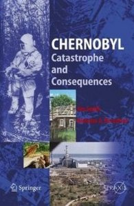 Chernobyl: Catastrophe and Consequences ( Praxis Books / Environmental Sciences) free download