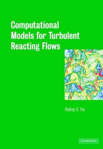 Computational Models for Turbulent Reacting Flows free download