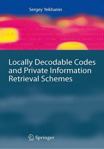 Locally Decodable Codes and Private Information Retrieval Schemes free download