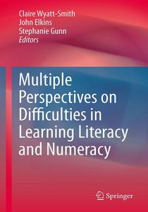 Multiple Perspectives on Difficulties in Learning Literacy and Numeracy free download