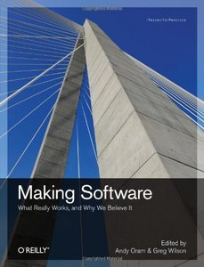Making Software: What Really Works, and Why We Believe It free download
