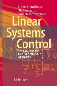 Linear Systems Control: Deterministic and Stochastic Methods free download