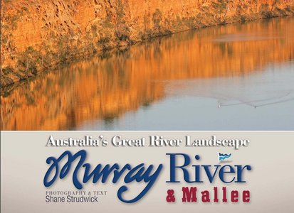 Murray River and Mallee: Australia's Great River Landscape free download