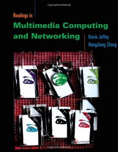 Readings in Multimedia Computing and Networking free download