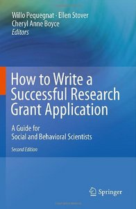 How to Write a Successful Research Grant Application: A Guide for Social and Behavioral Scientists free download
