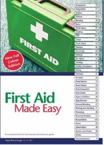 First Aid Made Easy: A Comprehensive Manual and Reference Guide free download