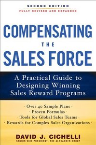 Compensating the Sales Force: A Practical Guide to Designing Winning Sales Reward Programs free download