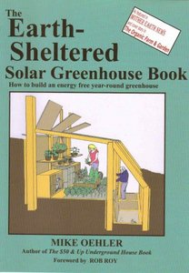 The Earth Sheltered Solar Greenhouse Book free download