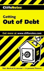 Getting Out of Debt (Cliffs Notes) By Cynthia Clampitt free download
