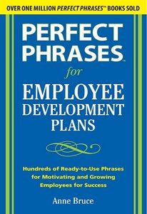 Perfect Phrases for Employee Development Plans free download
